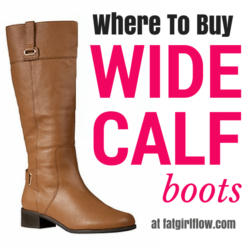 WHERE TO BUY WIDE CALF BOOTS FOR PLUS SIZE BABES!!! - Fat Girl Flow