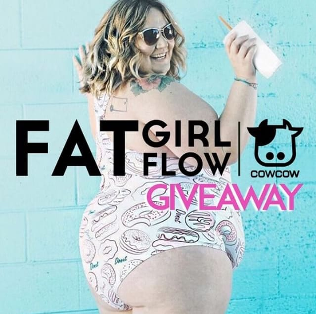 Fatgirlflow X CowCow GIVEAWAY