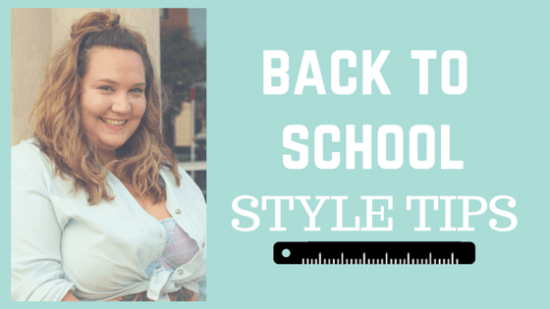 5 Back To School Style Tips // Fatgirlflow.com