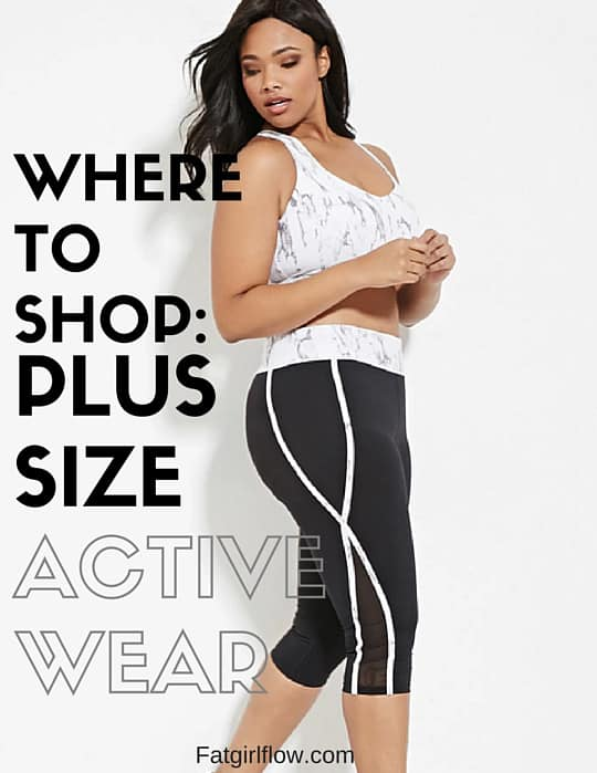 where to shop: plus size active wear - fat girl flow
